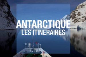 antarctique itineraires